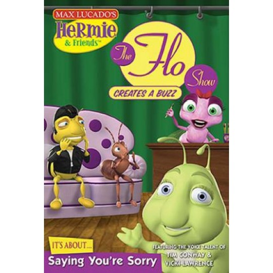 Hermie & Friends: The Flo Show Creates A Buzz, Saying You're Sorry DVD