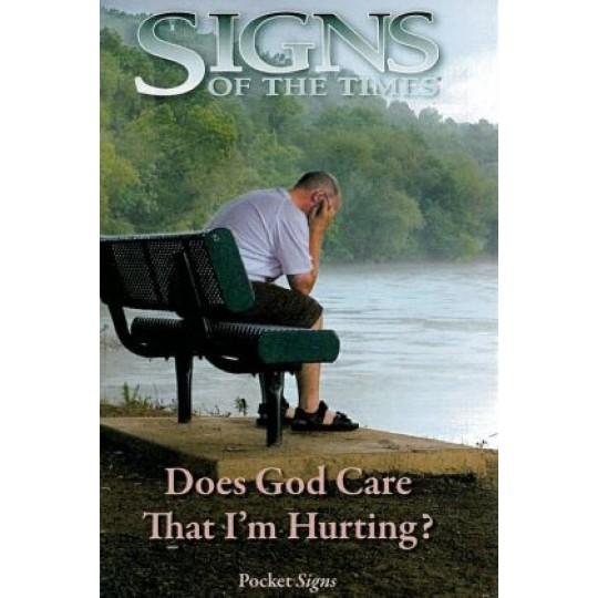 Does God Care That I'm Hurting? - Pocket Signs Tract - (Pkt 100)