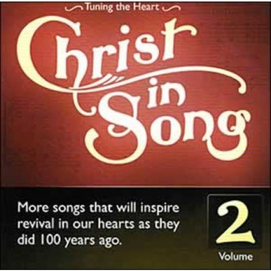 Christ In Song Vol 2 CD