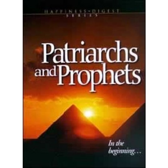 Patriarchs and Prophets - ASI sharing edition