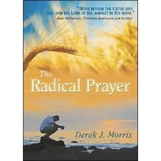 The Radical Prayer