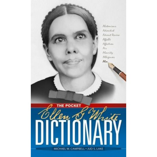 The Ellen G. White Pocket Sized Dictionary