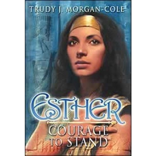 Esther: Courage to Stand