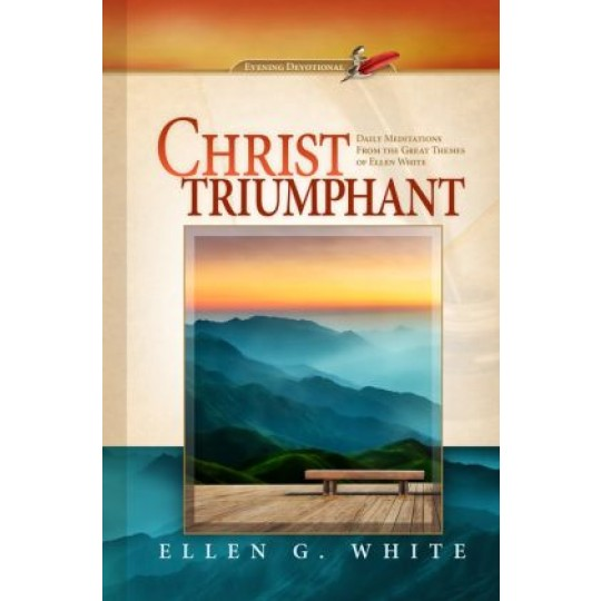 Christ Triumphant - 2018 Evening Devotional
