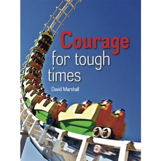 Courage for Tough Times