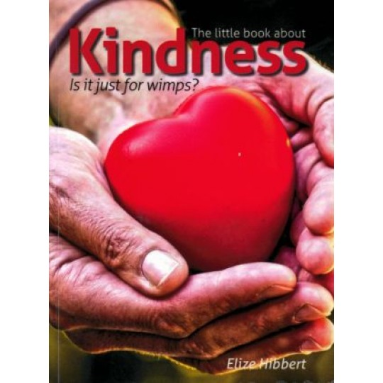 The Little Book About Kindness