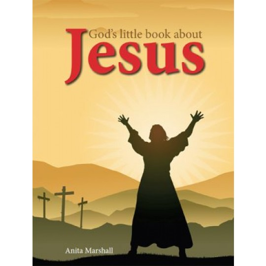 God's little book about Jesus