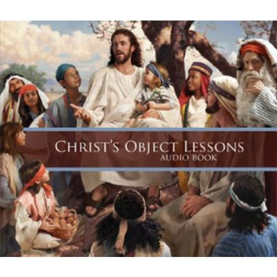 Christ's Object Lessons - MP3 CDs