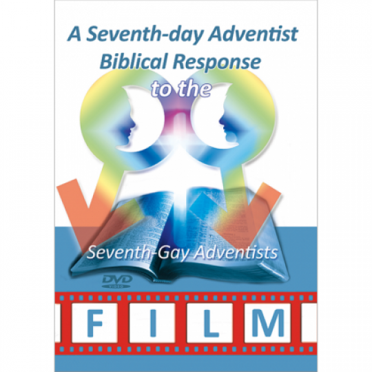 "A Seventh-day Adventist Biblical Response to the ""Seventh-Gay Adventists"" Film DVD"